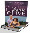 Joyce O'Brien - Choose To Live